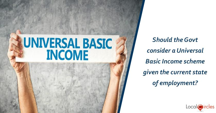 Should the Government consider a Universal Basic Income scheme given the current state of employment?