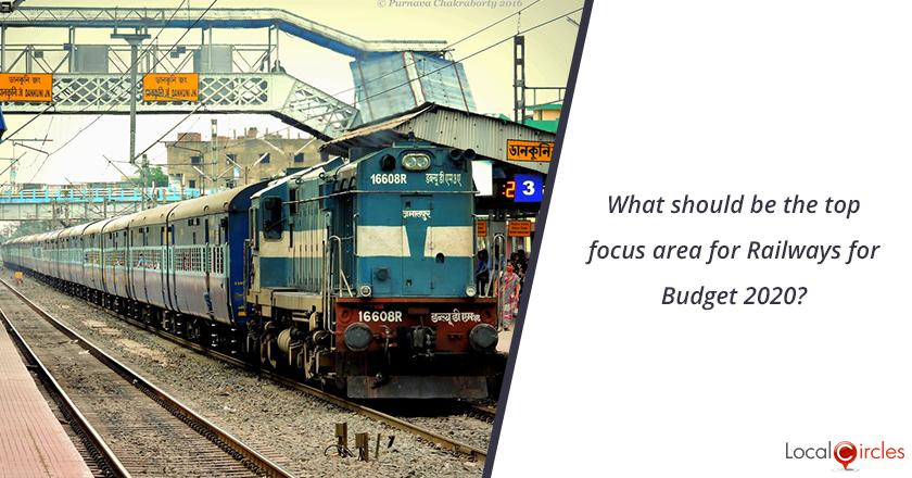 Budget 2020: What should be the top focus area for Railways for Budget 2020?