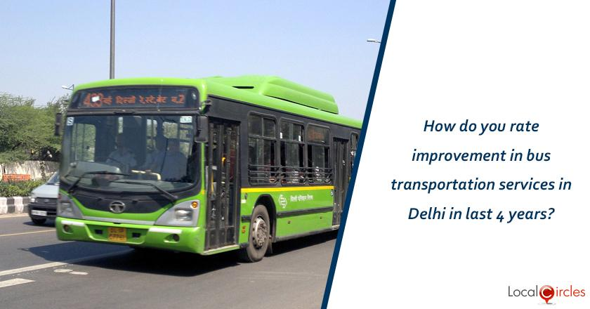 Evaluating 4 years of Kejriwal Government: How do you rate improvement in bus transportation services in Delhi in last 4 years?