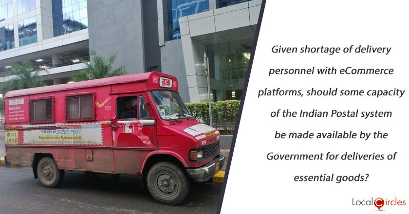 Given shortage of delivery personnel with eCommerce platforms, should some capacity of the Indian Postal system be made available by the Government for deliveries of essential goods?