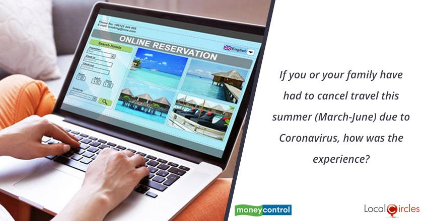 If you or your family have had to cancel travel this summer (March-June) due to Coronavirus, how was the experience?