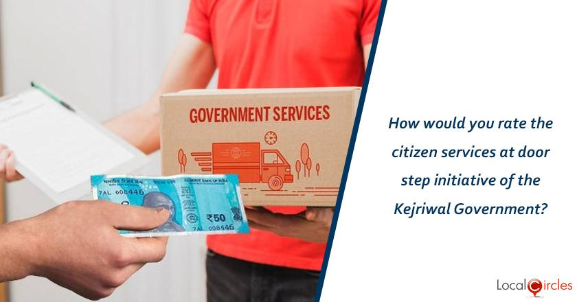 Evaluating 4 years of Kejriwal Government: How would you rate the citizen services at doorstep initiative of the Kejriwal Government?