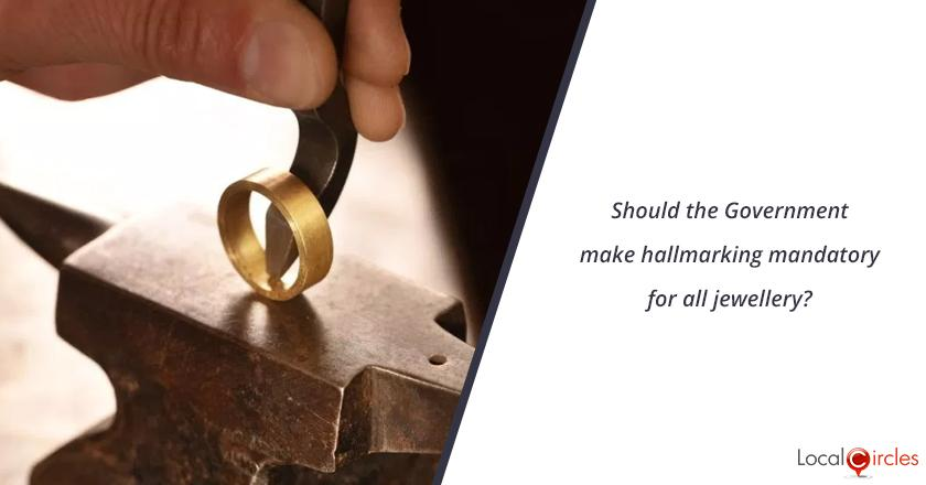 Should the Government make hallmarking mandatory for all jewellery?
