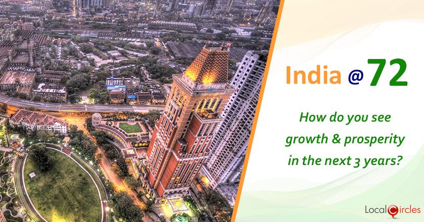 India @ 72: How do you foresee India's growth and prosperity happening in the next 3 years?