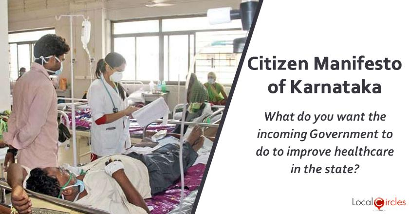 Citizen Manifesto of Karnataka: What do you think should be the top priority of the incoming State Government in the area of healthcare?
