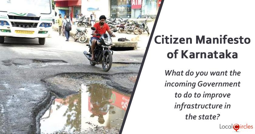 Citizen Manifesto of Karnataka: What should be the top most infrastructure priority of the incoming State Government of Karnataka?