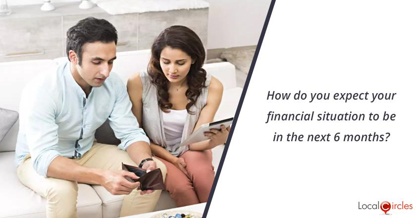 Mood of the Consumer: How do you expect your financial situation to be in the next 6 months?
