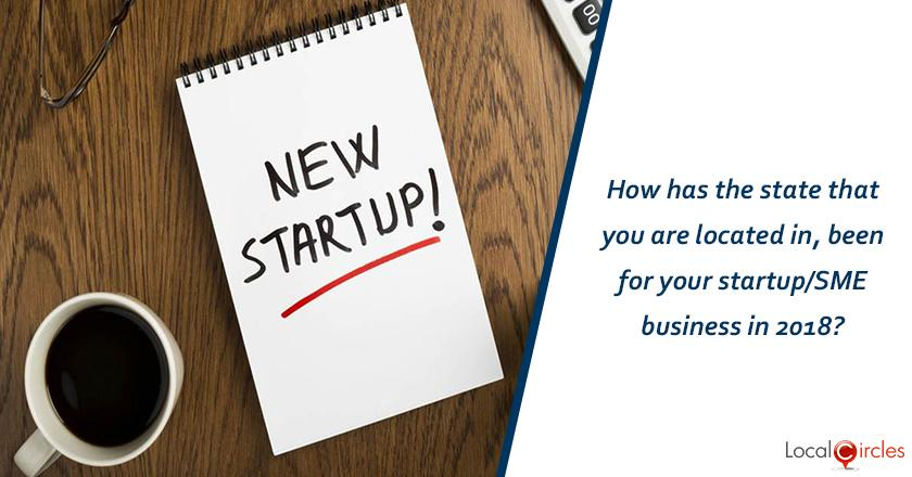 How has the state that you are located in, been for your startup/SME business in 2018?