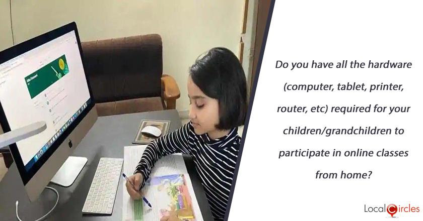 Do you have all the hardware (computer, tablet, printer, router, etc) required for your children/grandchildren to participate in online classes from home?