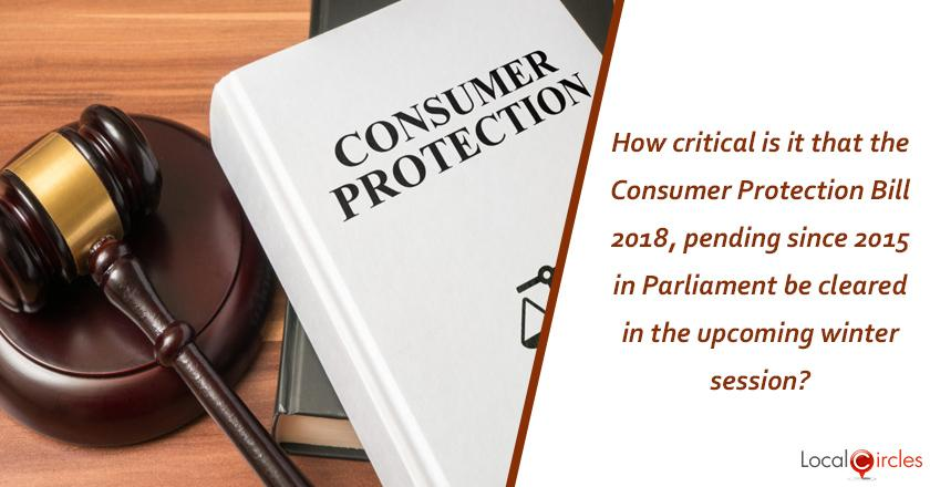 How critical is it that the Consumer Protection Bill 2018, pending since 2015 in Parliament be cleared in the upcoming winter session?