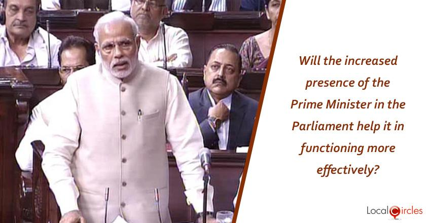 Will the increased presence of the Prime Minister in the Parliament help it in functioning more effectively?