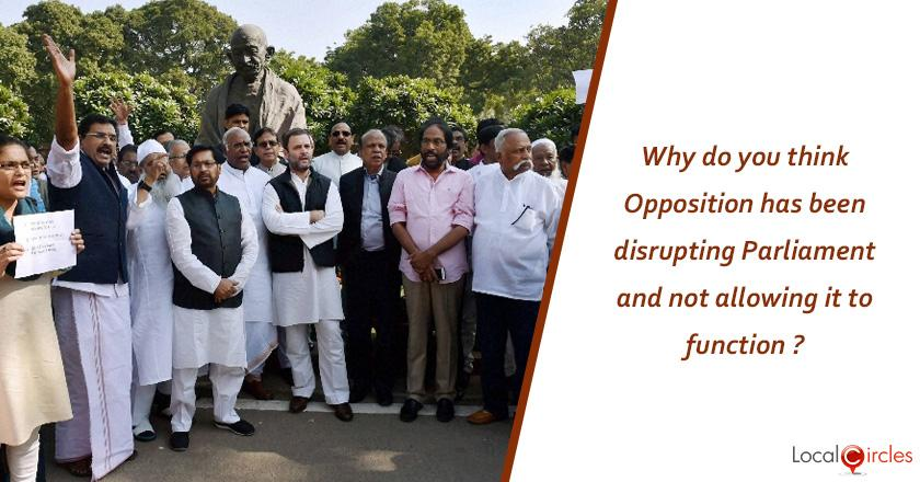 Q2. Why do you think Opposition has been disrupting Parliament and not allowing it to function ?