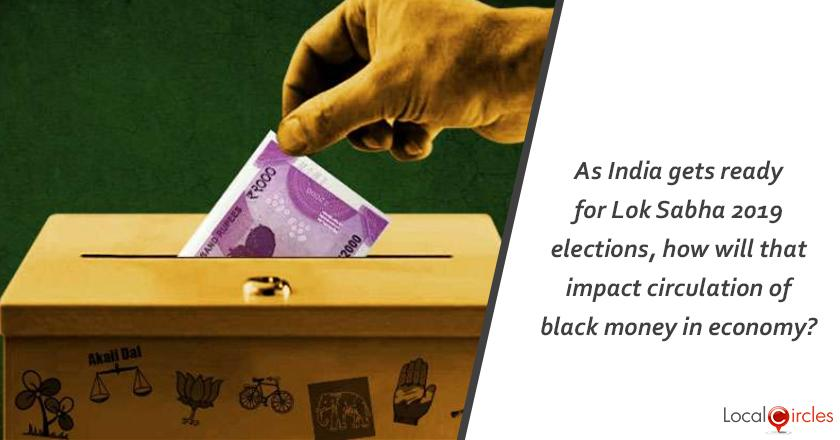 Reducing Black Money: As India gets ready for Lok Sabha 2019 elections, how will that impact circulation of black money in economy?