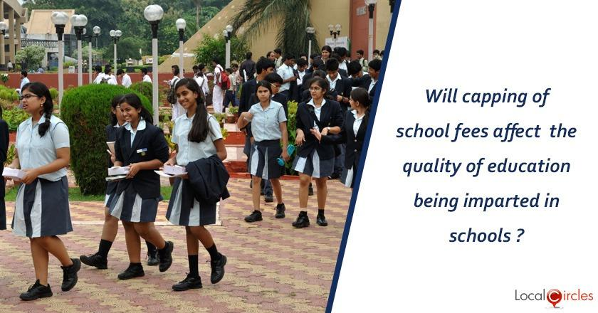 Regulating School Fee: Do you think the Central and State Governments are over-regulating schools and as a result quality of school education will be affected adversely ?