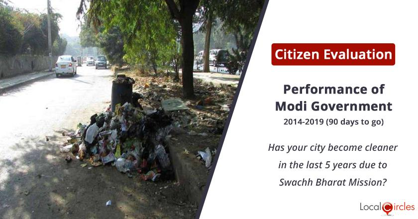 Swachh Bharat Mission under Modi Government: Has your city become cleaner in the last 5 years due to Swachh Bharat Mission?