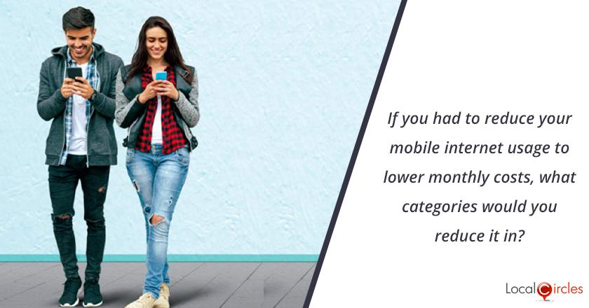 If you had to reduce your mobile internet usage to lower monthly costs, what categories would you reduce it in?