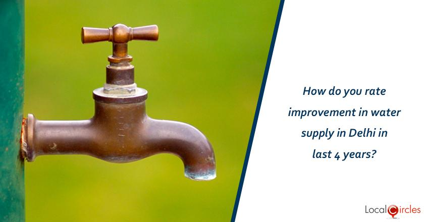 Evaluating 4 years of Kejriwal Government: How do you rate improvement in water supply in Delhi in last 4 years? <br/> <br/>Kindly consider key parameters as availability, billing accuracy and quality.