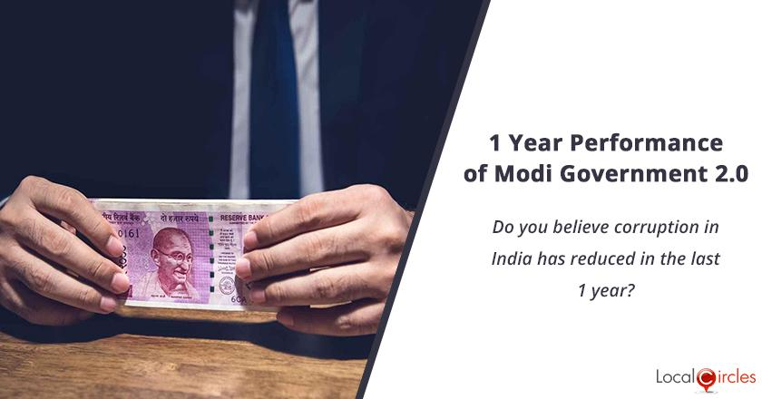 1 Year Performance of Modi Government 2.0: Do you believe corruption in India has reduced in the last 1 year?