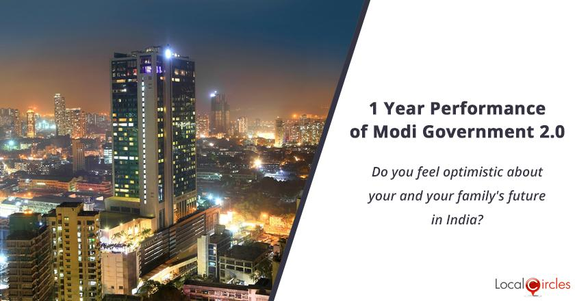 1 Year Performance of Modi Government 2.0: Do you feel optimistic about your and your family's future in India?