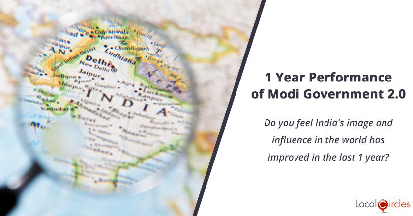 1 Year Performance of Modi Government 2.0: Do you feel India's image and influence in the world has improved in the last 1 year?