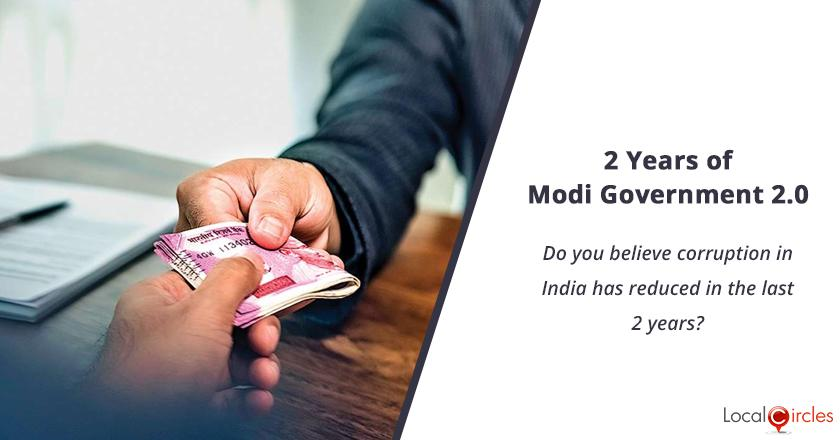 2 years of Modi Government 2.0: Do you believe corruption in India has reduced in the last 2 years?