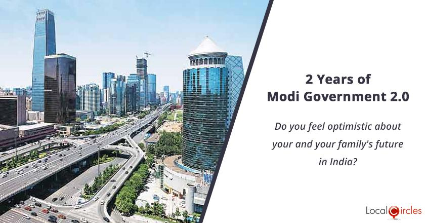 2 years of Modi Government 2.0: Do you feel optimistic about your and your family's future in India?