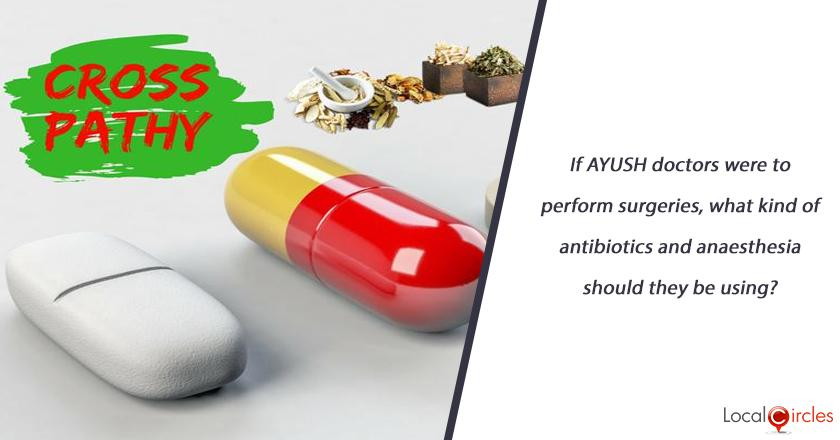 If AYUSH doctors were to perform surgeries, what kind of antibiotics and anaesthesia should they be using?