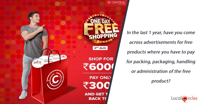 In the last 1 year, have you come across advertisements for free products where you have to pay for packing, packaging, handling or administration of the free product?