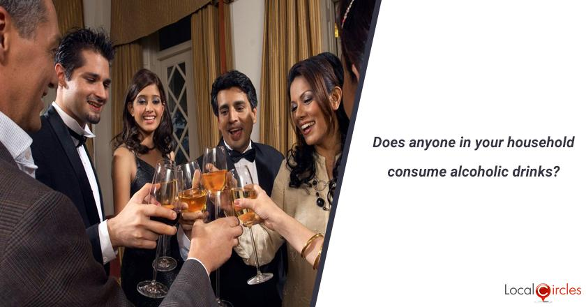 Does anyone in your household consume alcoholic drinks? (You should only answer this question if you are 21 or above in age)