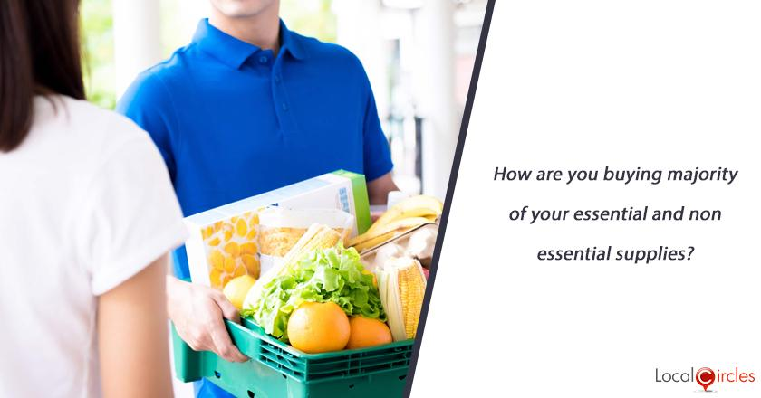 How are you buying majority of your essential and non essential supplies?