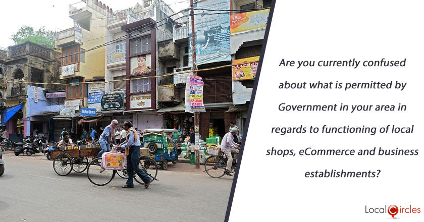 COVID-19 Extended Lockdown: Are you currently confused about what is permitted by Government in your area in regards to functioning of local shops, eCommerce and business establishments?