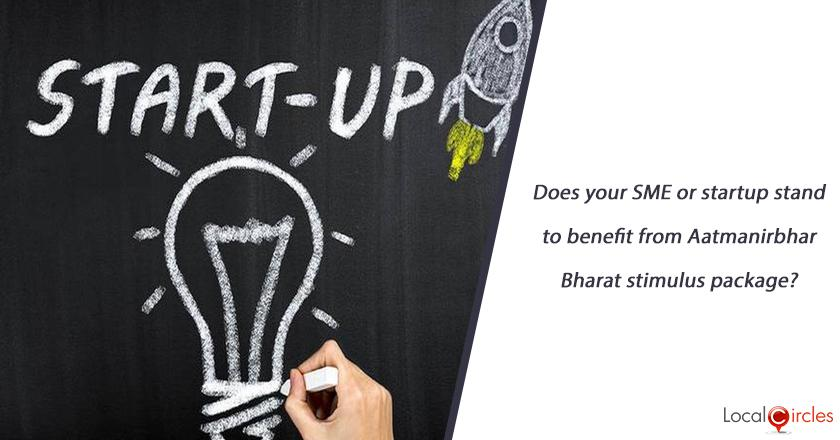 Does your SME or startup stand to benefit from Aatmanirbhar Bharat stimulus package?