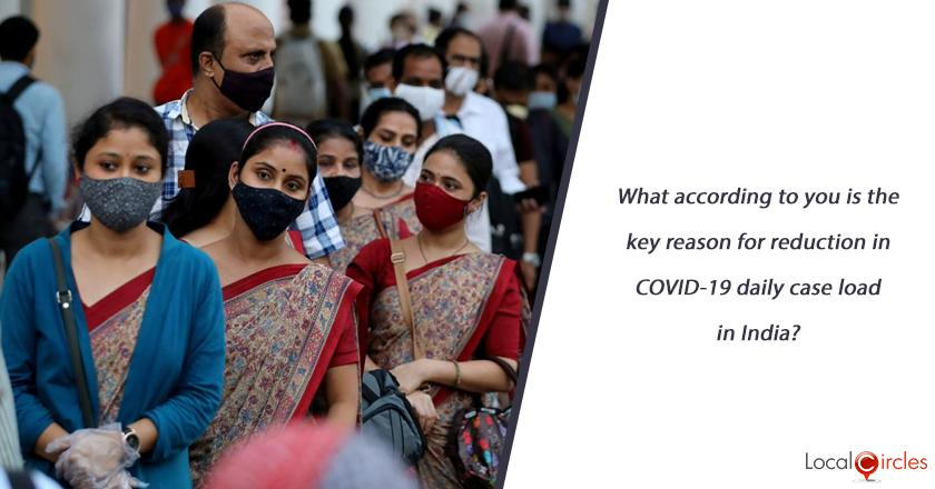 What according to you is the key reason for reduction in COVID-19 daily case load in India?