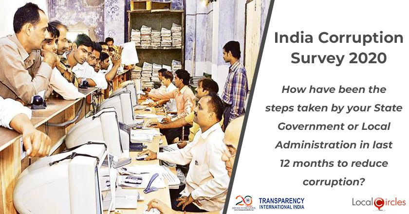 India Corruption Survey 2020: How have been the steps taken by your State Government or Local Administration in last 12 months to reduce corruption?