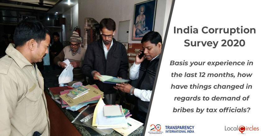 India Corruption Survey 2020: Basis your experience in the last 12 months, how have things changed in regards to demand of bribes by tax officials?
