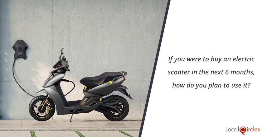 If you were to buy an electric scooter in the next 6 months, how do you plan to use it?