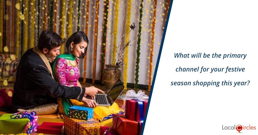 Boosting MSMEs amidst COVID-19 pandemic via festive spending: What will be the primary channel for your festive season shopping this year?