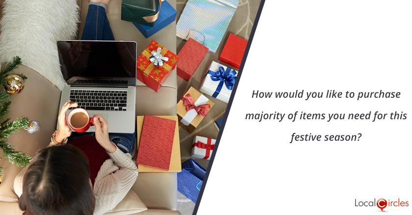 How would you like to purchase majority of items you need for this festive season?