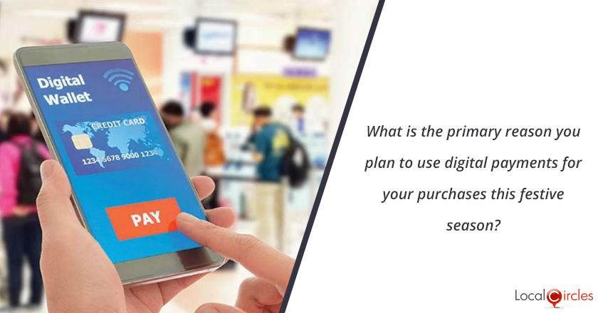 What is the primary reason you plan to use digital payments for your purchases this festive season?