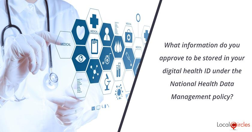 What information do you approve to be stored in your digital health ID under the National Health Data Management policy? <br/> <br/>Category A - Biometric Data, Genetic Data, Medical Records and History, Physical, Physiological and Mental Health Data <br/> <br/>Category B - Financial Information i.e. Bank Account, Debit and Credit card or other payment instrument details <br/> <br/>Category C - Sex Life, Sex Orientation, Intersex Status <br/> <br/>Category D - Caste or Tribe, Religion, Political Affiliation