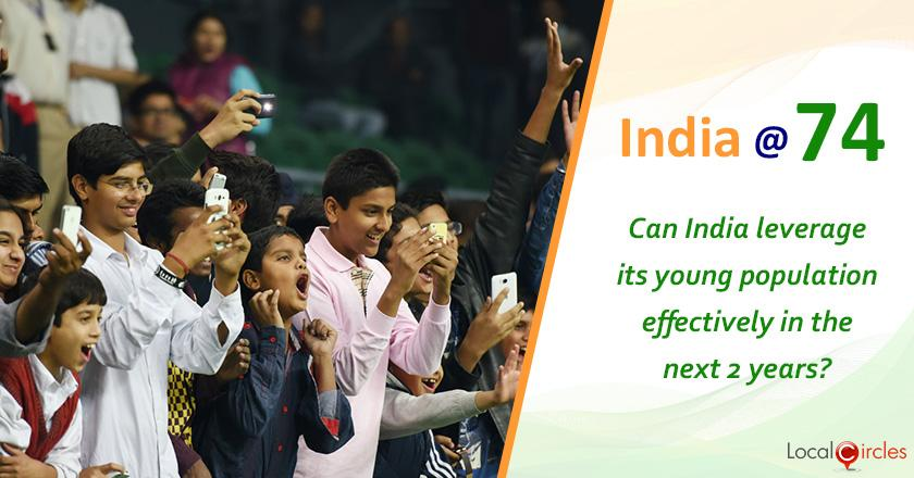 India @ 74: How do you foresee India leveraging its demographic dividend by creating enough employment or entrepreneurship opportunities in the next 2 years?
