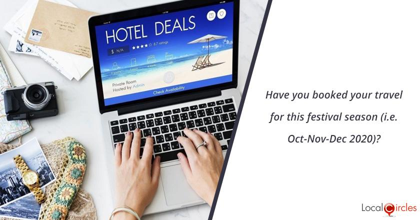Have you booked your travel for this festival season (i.e. Oct-Nov-Dec 2020)?