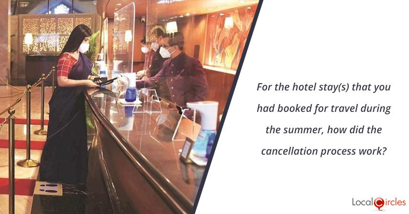 For the hotel stay(s) that you had booked for travel during the summer, how did the cancellation process work?