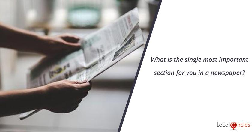 What is the single most important section for you in a newspaper?