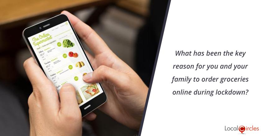 What has been the key reason for you and your family to order groceries online during lockdown?