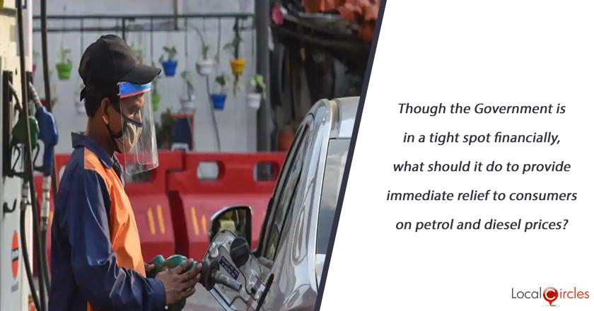 Though the Government is in a tight spot financially, what should it do to provide immediate relief to consumers on petrol and diesel prices?