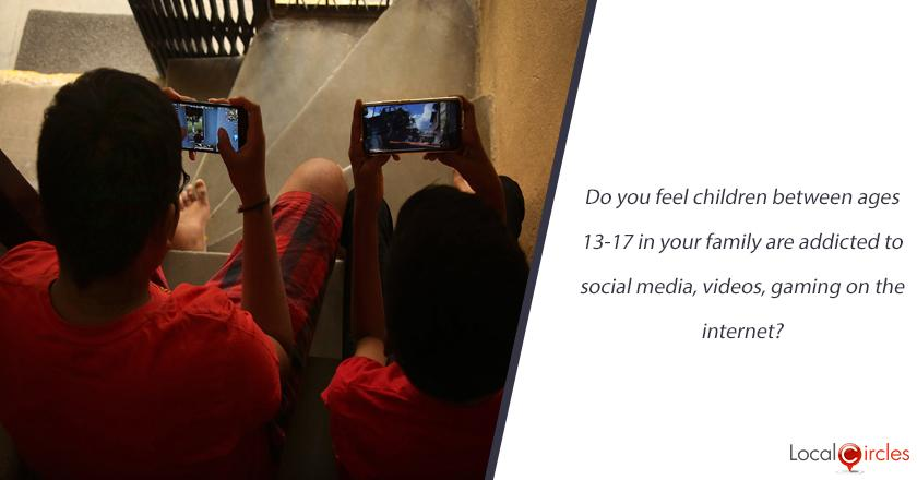 Do you feel children between ages 13-17 in your family are addicted to social media, videos, gaming on the internet?