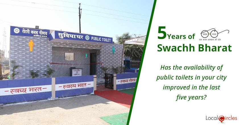 5 Years of Swachh Bharat Mission: Has the availability of public toilets in your city improved in the last five years?