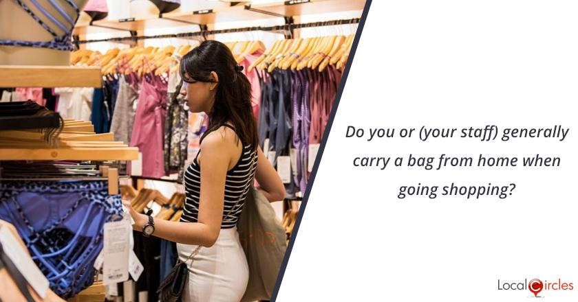 Saving the Environment by doing our bit: Do you or (your staff) carry a bag from home when going shopping?
