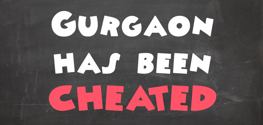 Gurgaon_has_been_cheated___20140413070742___.png